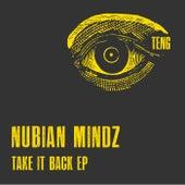 Take It Back EP by Nubian Mindz