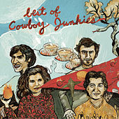 Best Of Cowboy Junkies by Cowboy Junkies