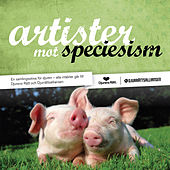 Artister mot speciesism by Various Artists