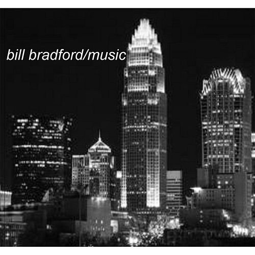 Bill Bradford Music by Various Artists