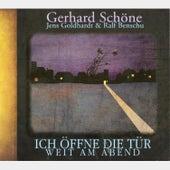 Ich öffne die Tür weit am Abend by Gerhard Schöne