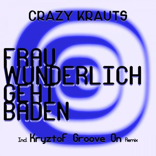 Frau Wunderlich geht baden by Crazy Krauts