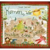 Komm, wir malen eine Tanne (Weihnachten für große und kleine Kinder) by Frank Schöbel