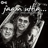 Jaam Utha by Various Artists
