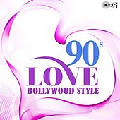 90's Love Bollywood Style by Various Artists