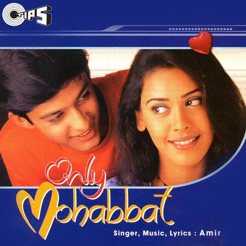 Only Mohabbat by Amir