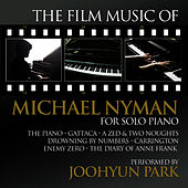 The Film Music of Michael Nyman for Solo Piano by Joohyun Park