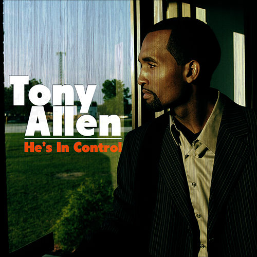 He's in Control by Tony Allen