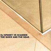 The Quick & The Dead by DJ Spooky