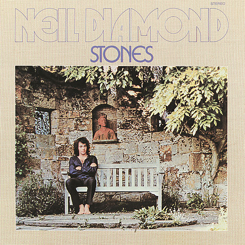 Stones by Neil Diamond