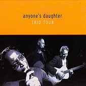 Trio Tour by Anyone's Daughter