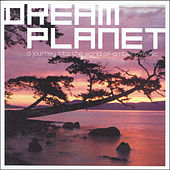 Dream Planet by Various Artists