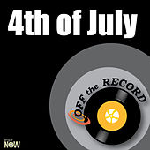 4th of July - Single by Off the Record