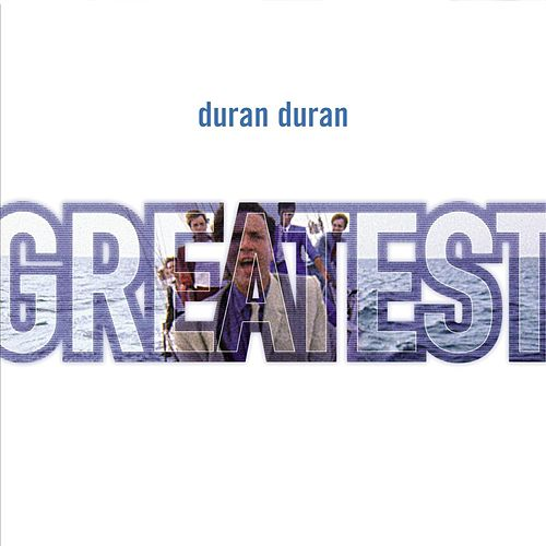 Greatest by Duran Duran