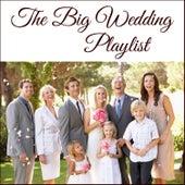 The Big Wedding Playlist von Various Artists