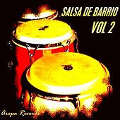 Salsa De Barrio, Vol. 2 by Various Artists