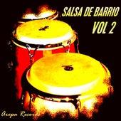 Salsa De Barrio, Vol. 2 by Various Artists