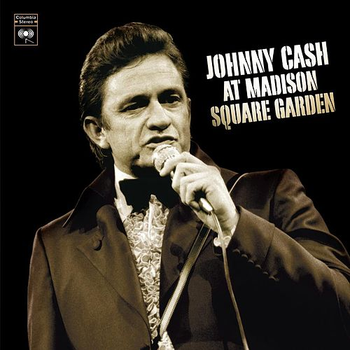 At Madison Square Garden by Johnny Cash