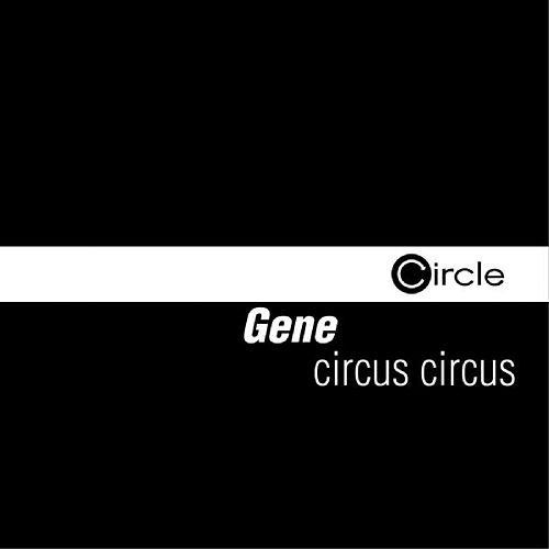 Circus Circus by Gene