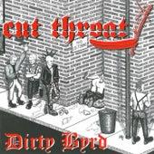 Dirty Byrd by Cut Throat