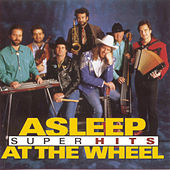 Super Hits by Asleep at the Wheel