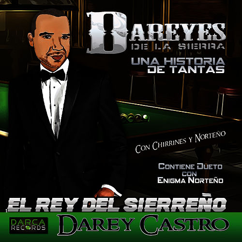 Una Historia de Tantas by Los Dareyes De La Sierra