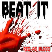 Beat It (Red as Bloods Remake Version of Sean Kingston) by Red As Blood
