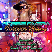 Forever Young (Remixes) by Ivan Robles