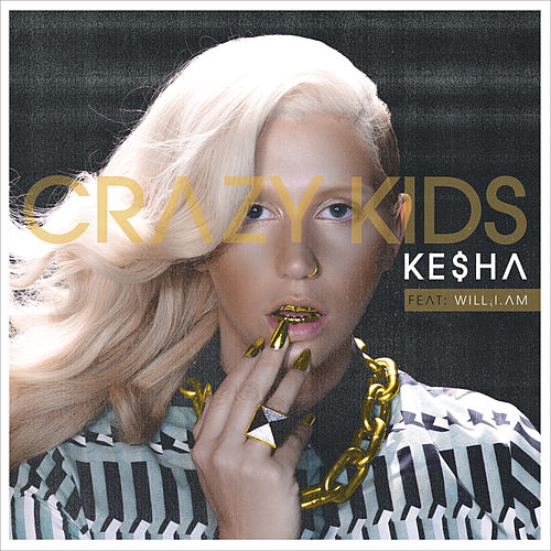 Crazy Kids Remix by Kesha