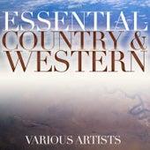 Essential Country & Western von Various Artists