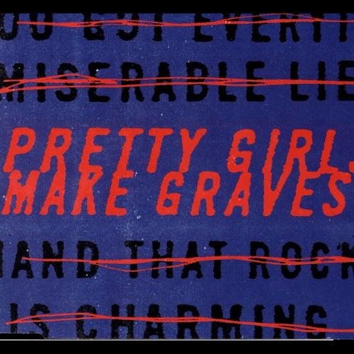 Pretty Girls Make Graves by Pretty Girls Make Graves