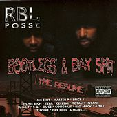Bootlegs & Bay Shit: The Resume von R.B.L. Posse