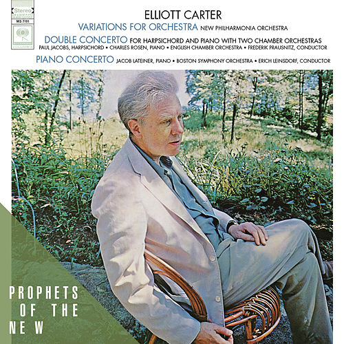 Elliott Carter: Variations for Orchestra / Double Concerto for Piano, Harpsichord and Orchestra / Piano Concerto by Elliott Carter