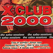 X-Club 2000: The Salsa Sessions by Various Artists