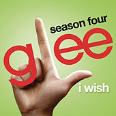 I Wish (Glee Cast Version) by Glee Cast