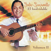 El Inolvidable: Vol. 2 by Julio Jaramillo