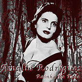 Rainha do Fado von Amalia Rodrigues