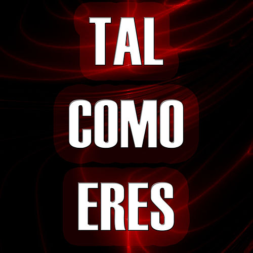 Tal Como Eres by The Kings of Reggaeton
