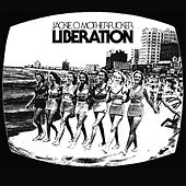 Liberation by Jackie-O Motherf*cker