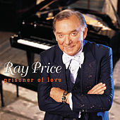 Prisoner Of Love by Ray Price