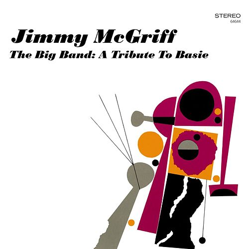 The Big Band: A Tribute To Basie by Jimmy McGriff