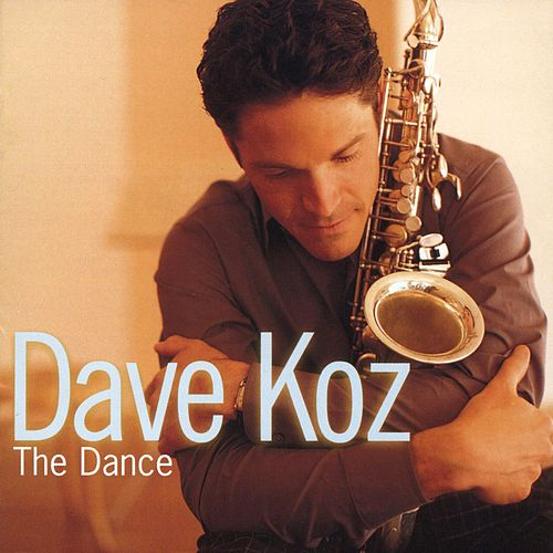 The Dance by Dave Koz