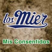 Mis Consentidas by Los Mier