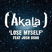 Lose Myself by Akala