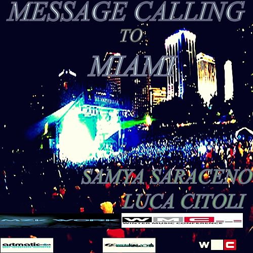 Message Calling to Miami by Various Artists