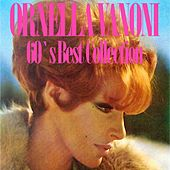 Ornella Vanoni (60's Best Collection) by Ornella Vanoni
