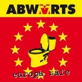 Europa Safe by Abwärts
