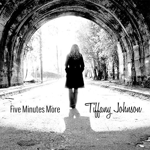 Five Minutes More by Tiffany Johnson