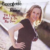 Till I Can Make It On My Own by Georgette Jones