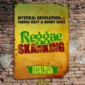 Reggae Skanking by Mystikal Revolution